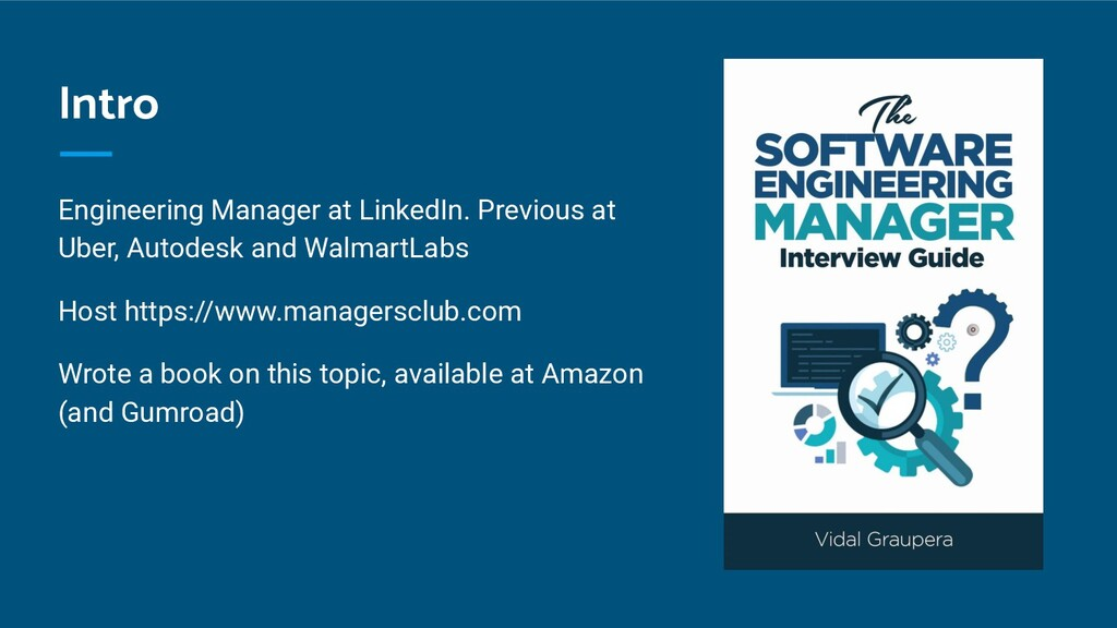 Intro Engineering Manager at LinkedIn. Previous...