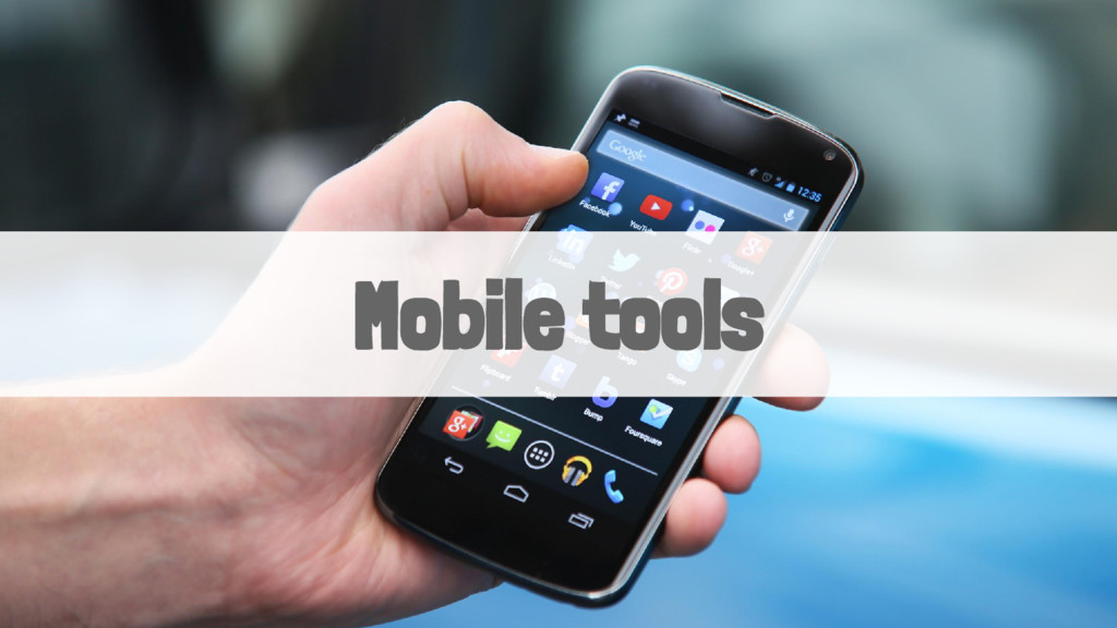 Mobile tools