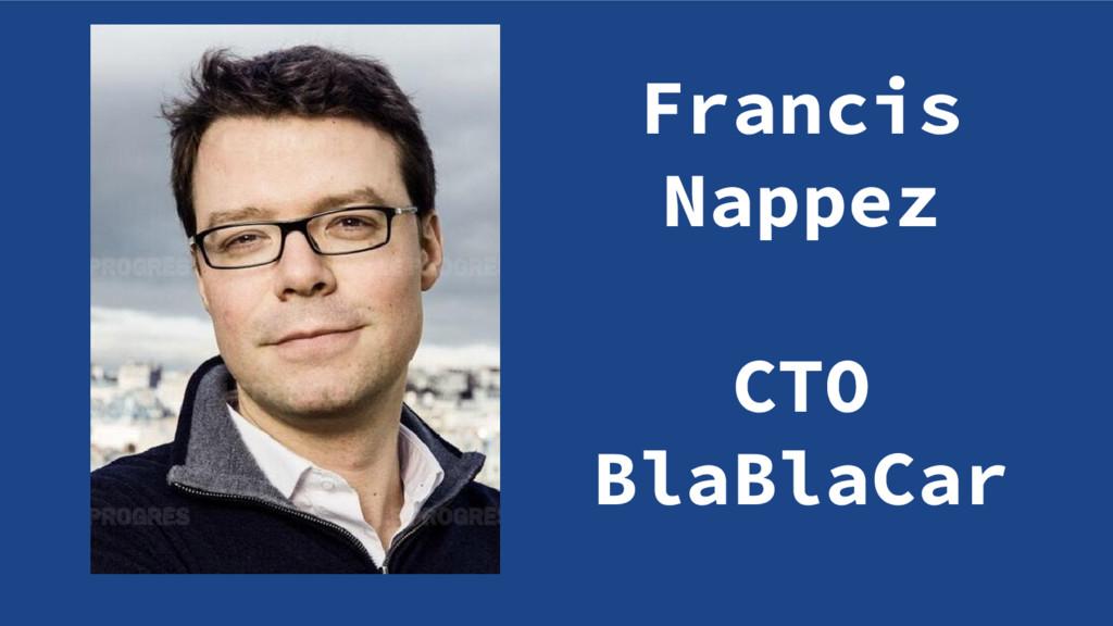 Francis Nappez CTO BlaBlaCar