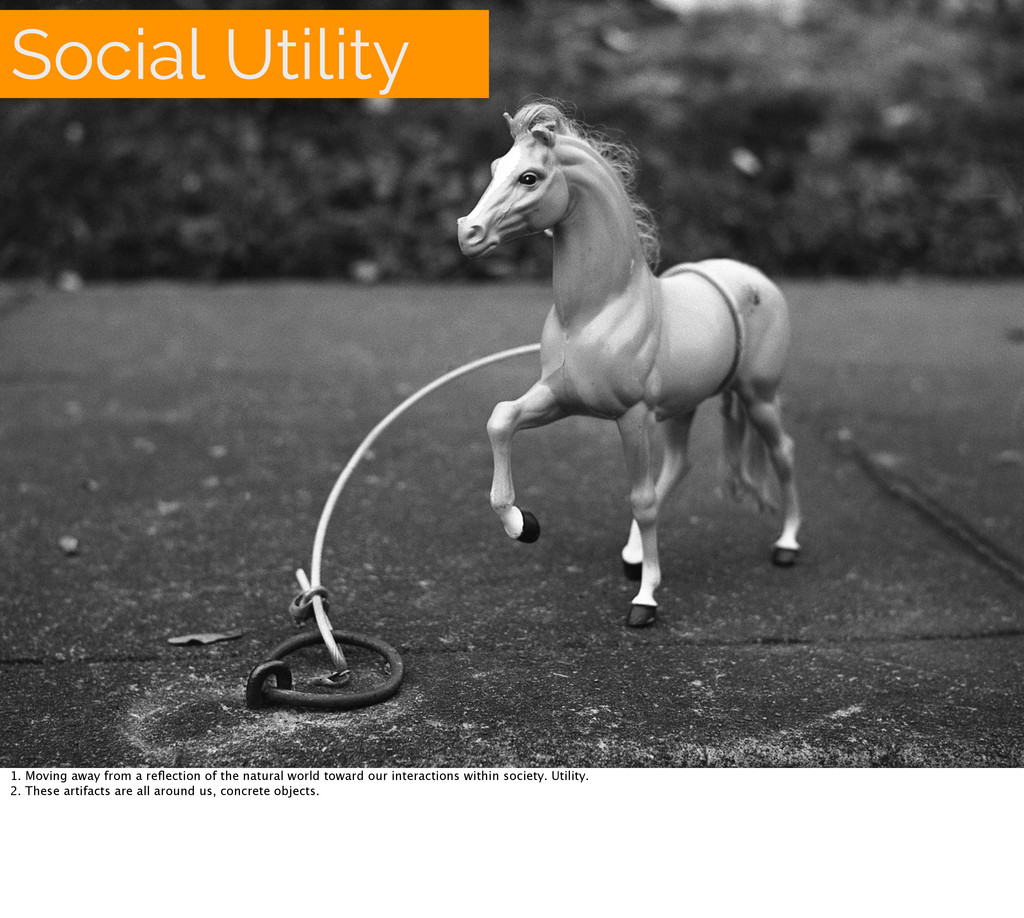 Social Utility 1. Moving away from a reflection ...