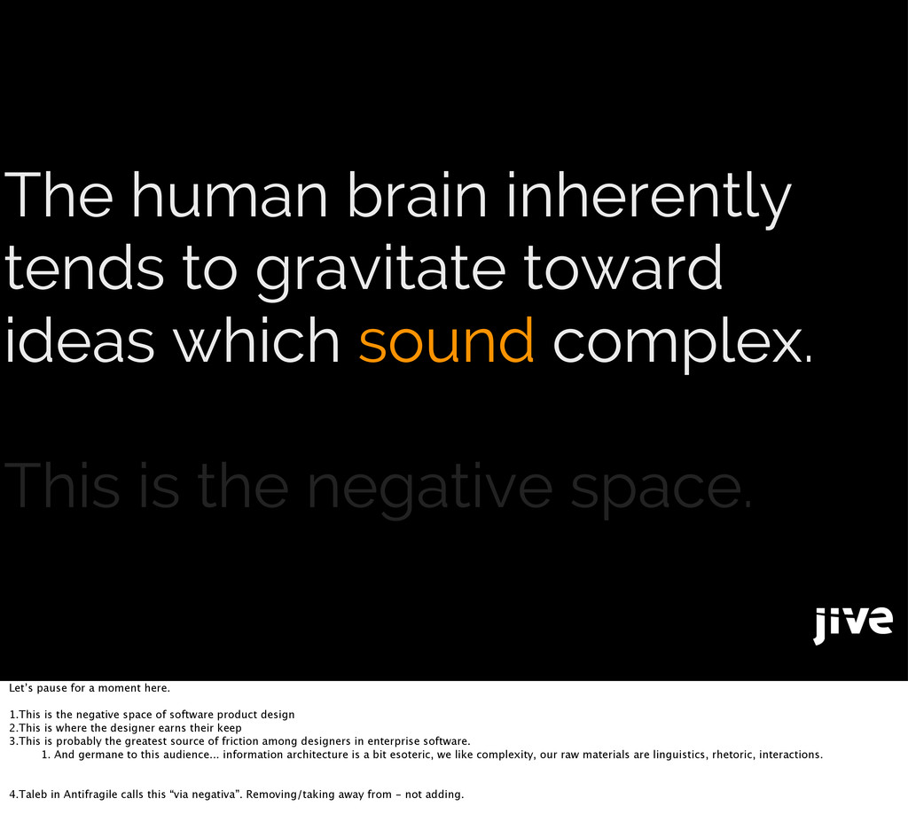 The human brain inherently tends to gravitate t...