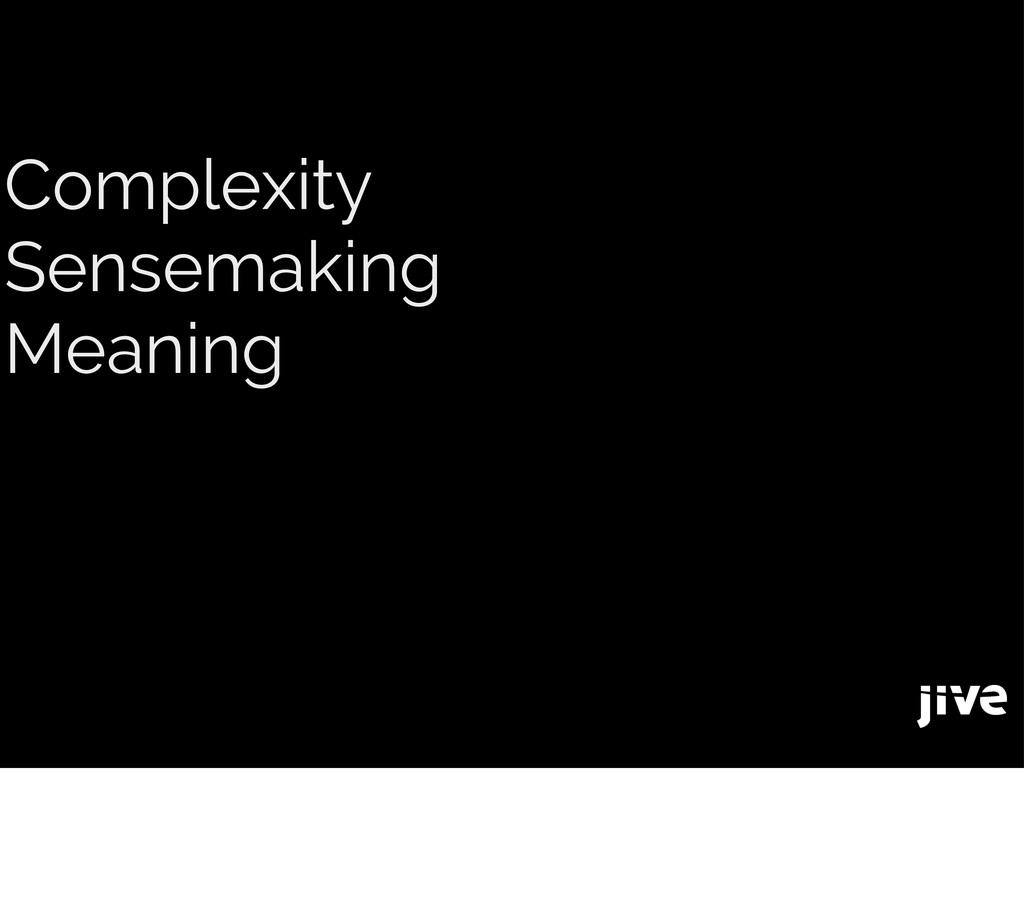 Complexity Sensemaking Meaning