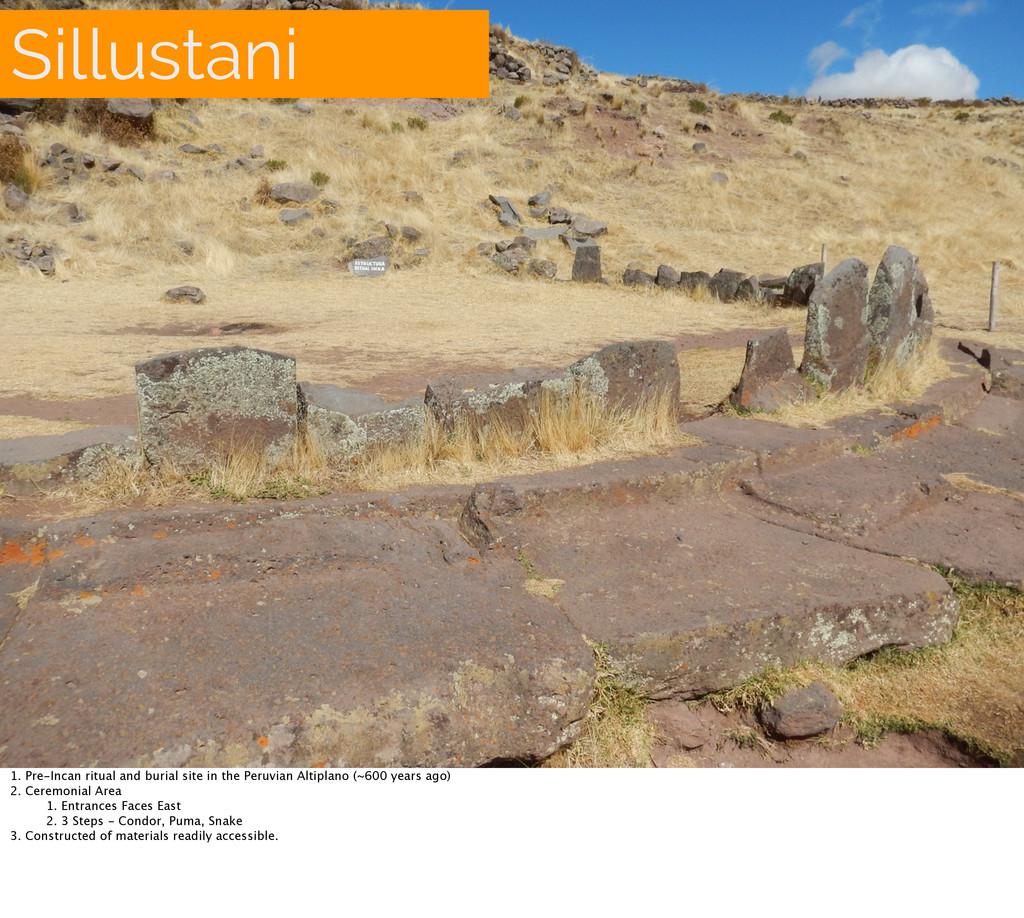 Sillustani 1. Pre-Incan ritual and burial site ...