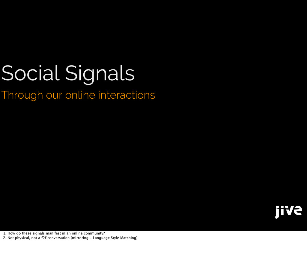Social Signals Through our online interactions ...