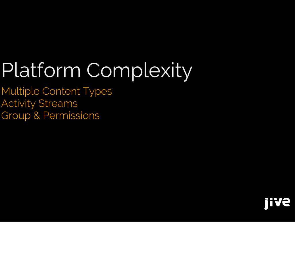 Platform Complexity Multiple Content Types Acti...