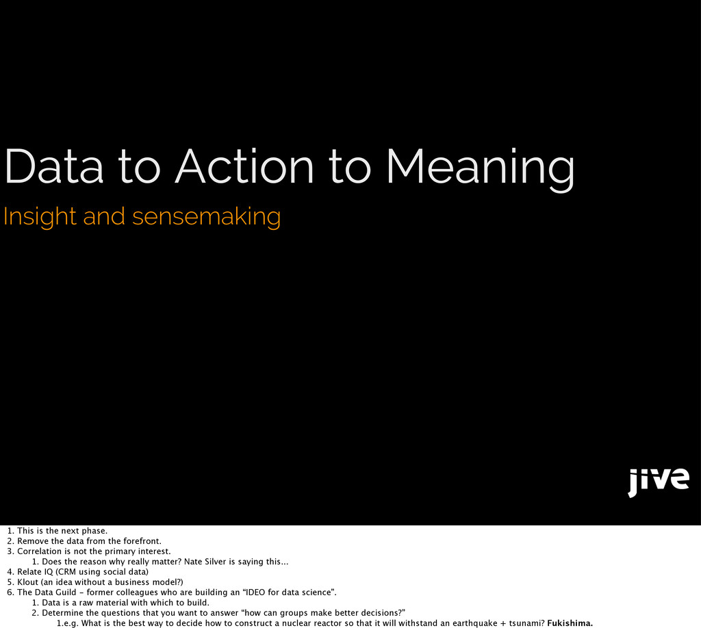 Data to Action to Meaning Insight and sensemaki...