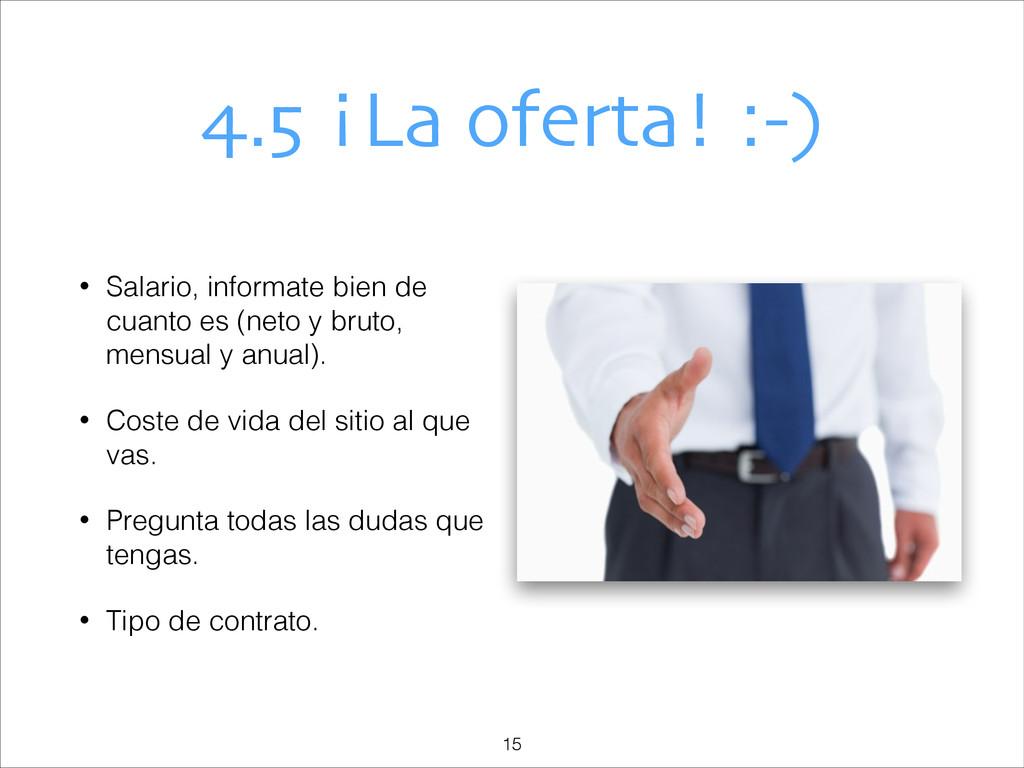 4.5 ¡La oferta! :-) • Salario, informate bien d...