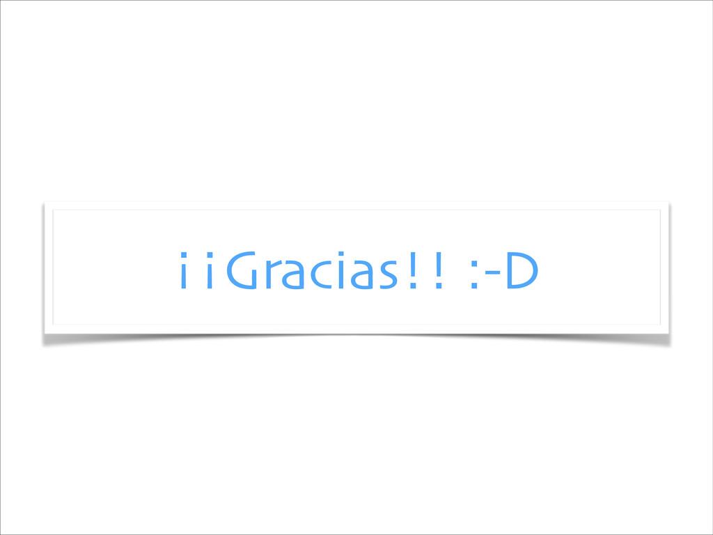 ¡¡Gracias!! :-D