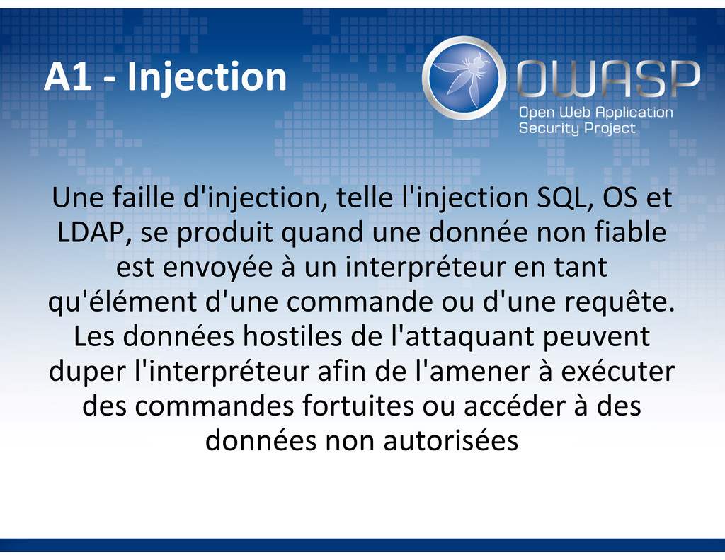 A1 - Injection Une faille d'injection, telle l'...