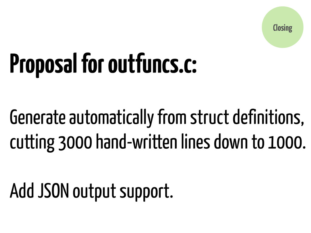 Proposal for outfuncs.c: Generate automatically...