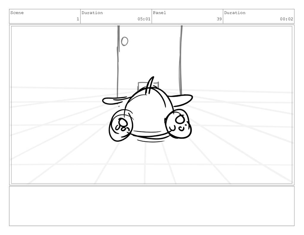Scene 1 Duration 05:01 Panel 39 Duration 00:02