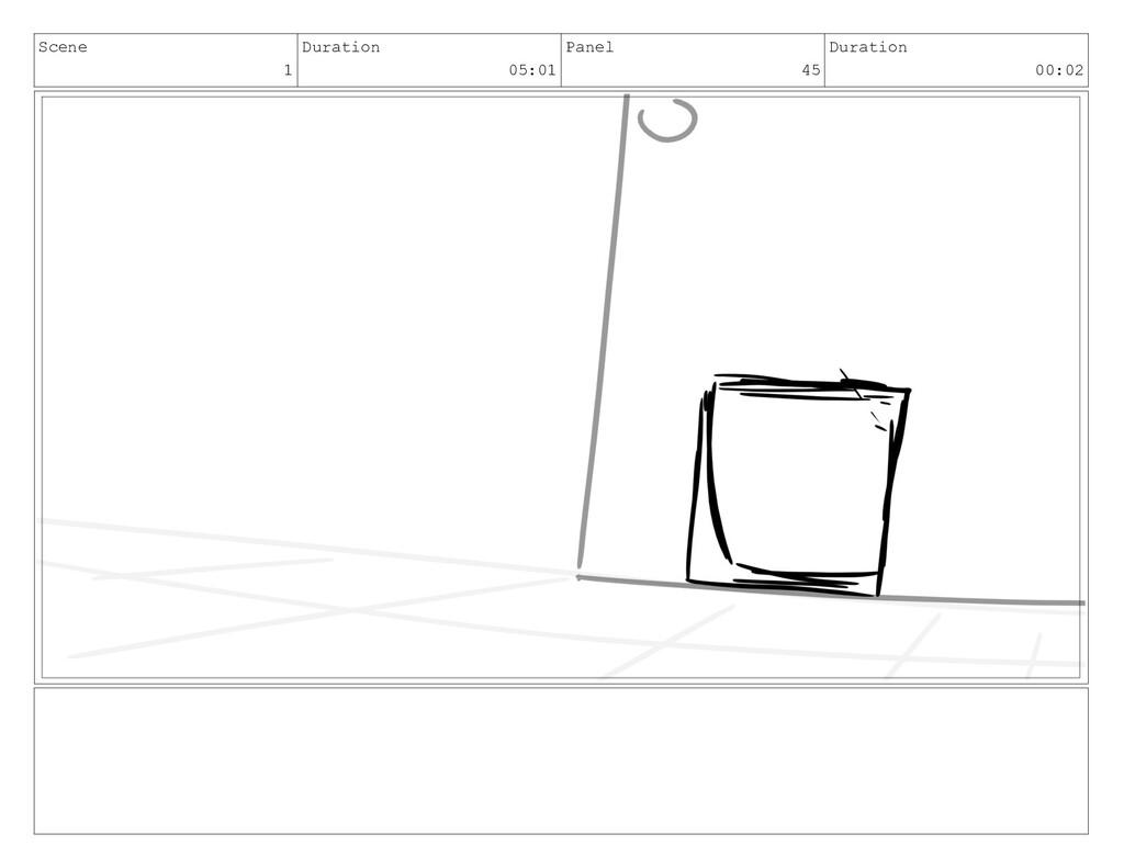 Scene 1 Duration 05:01 Panel 45 Duration 00:02