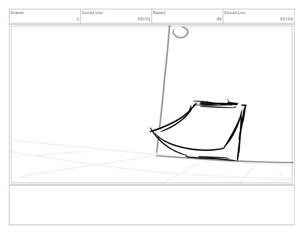 Scene 1 Duration 05:01 Panel 46 Duration 00:02