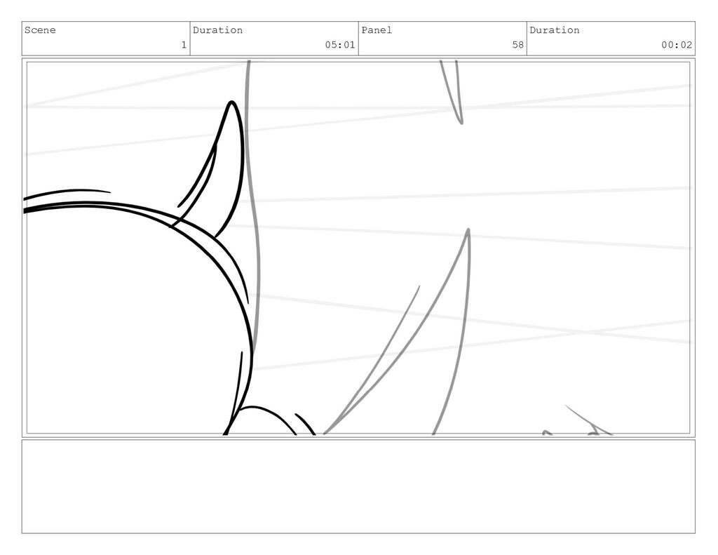 Scene 1 Duration 05:01 Panel 58 Duration 00:02