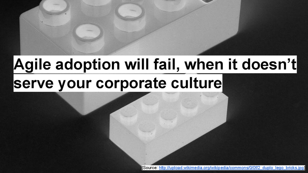 Agile adoption will fail, when it doesn't serve...