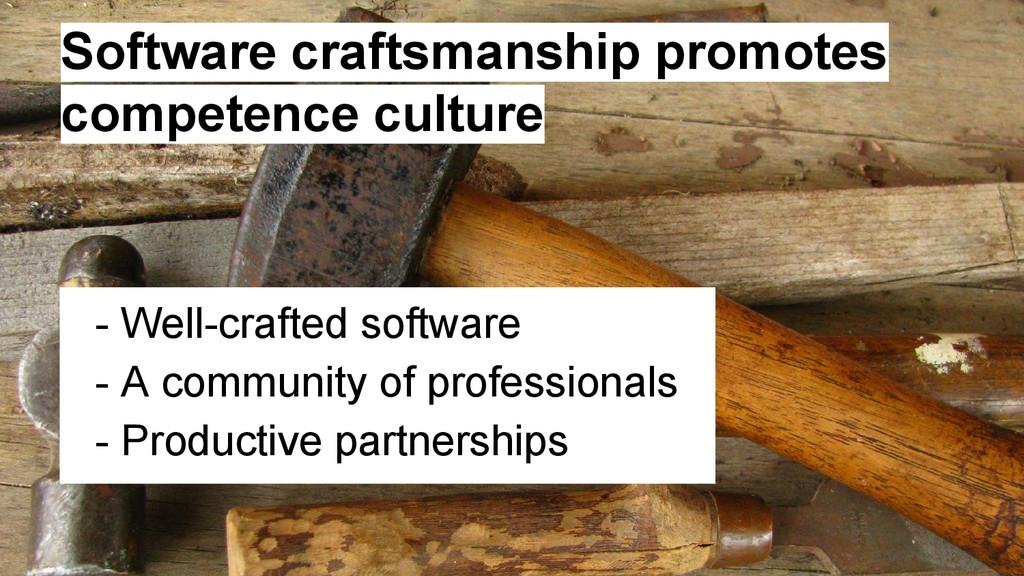 Software craftsmanship promotes competence cult...