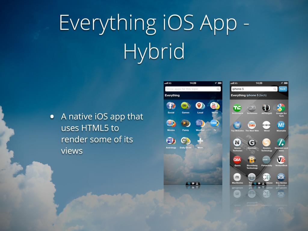 Everything iOS App - Hybrid • A native iOS app ...