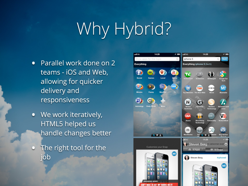 Why Hybrid? • Parallel work done on 2 teams - i...
