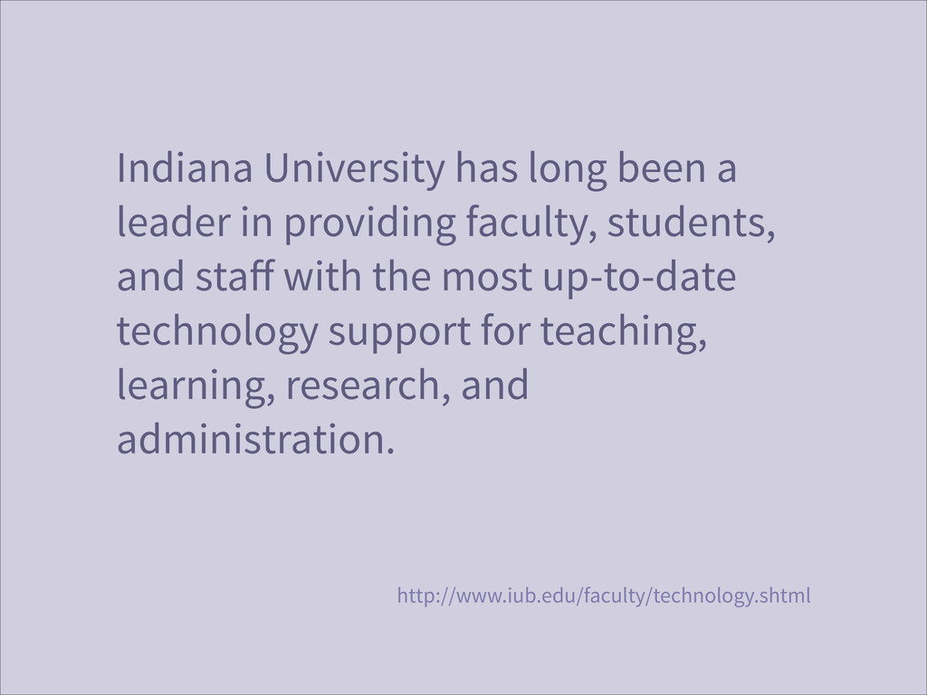 Indiana University has long been a leader in pr...