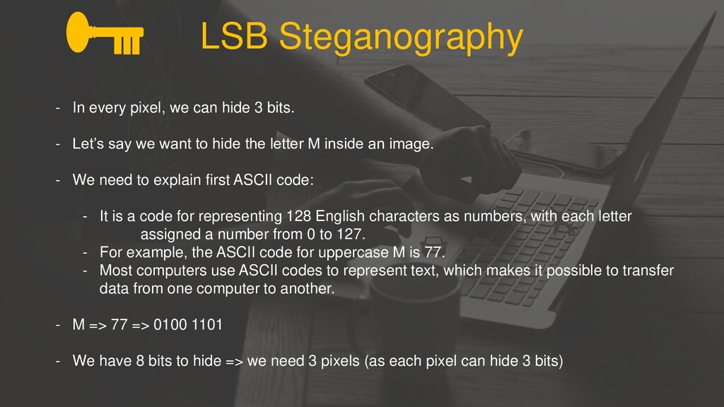 LSB Steganography - In every pixel, we can hide...