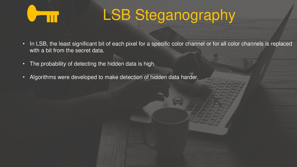 LSB Steganography • In LSB, the least significa...