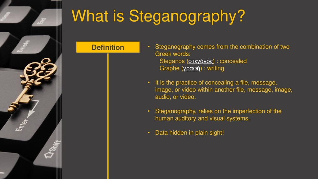 What is Steganography? Definition • Steganograp...