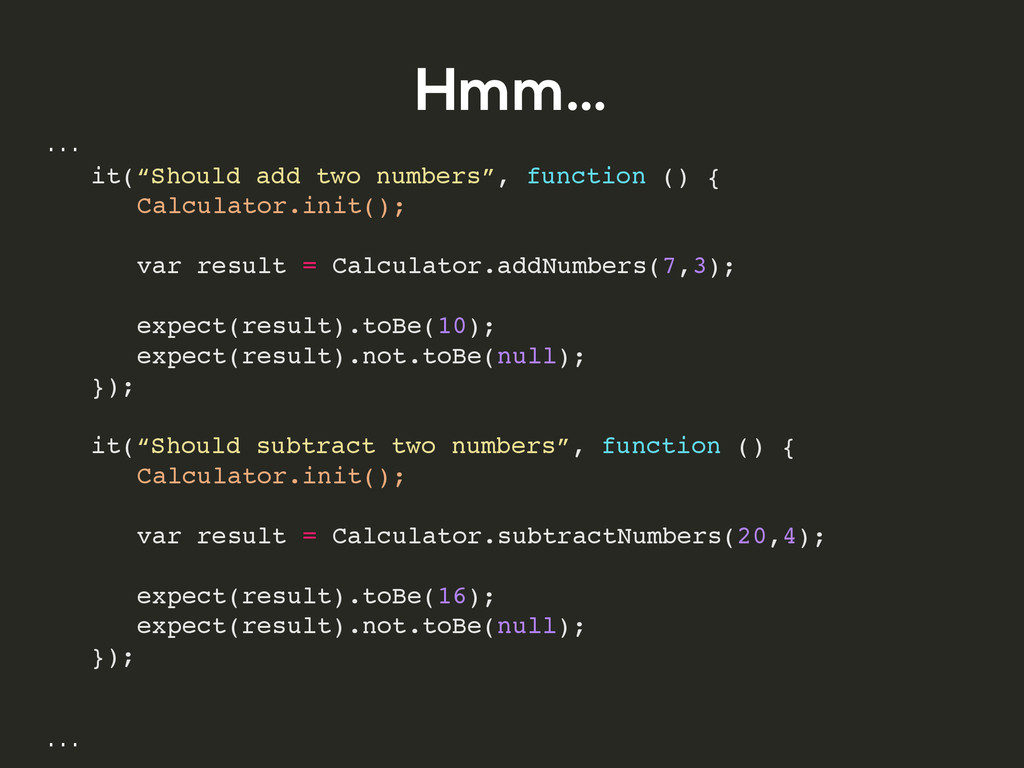 """Hmm… … ! it(""""Should add two numbers"""", function ..."""