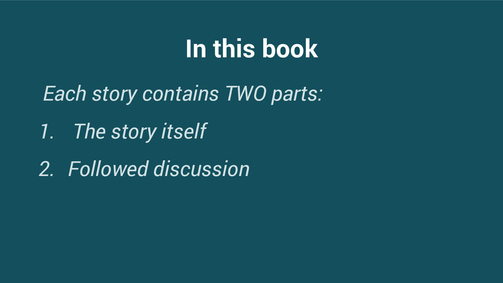 In this book Each story contains TWO parts: 1. ...