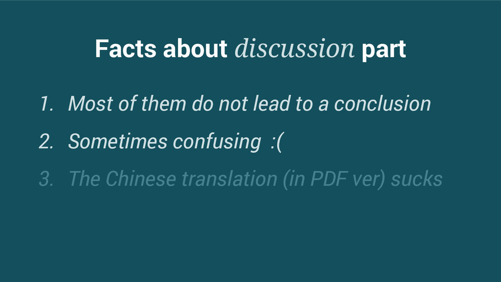 Facts about discussion part 1. Most of them do ...