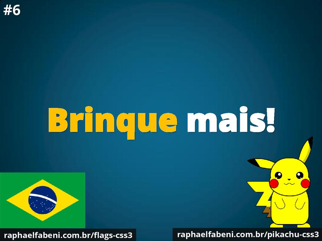 Brinque mais! raphaelfabeni.com.br/pikachu-css3...