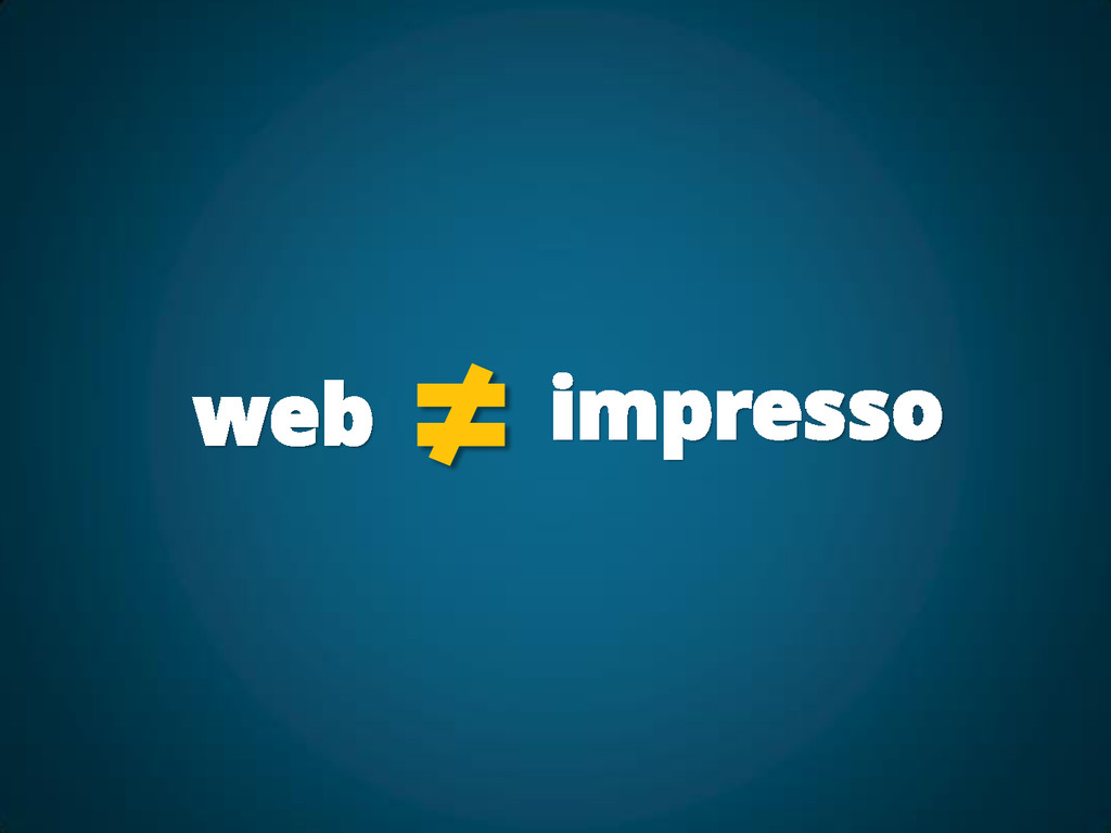 web ≠ impresso