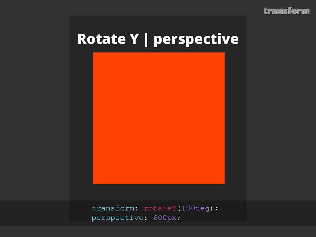 transform Rotate Y | perspective transform: rot...