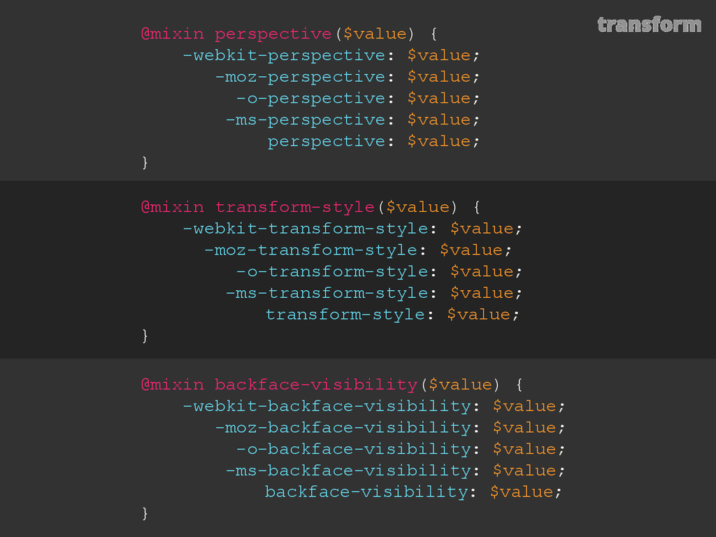 transform @mixin perspective($value) { -webkit-...
