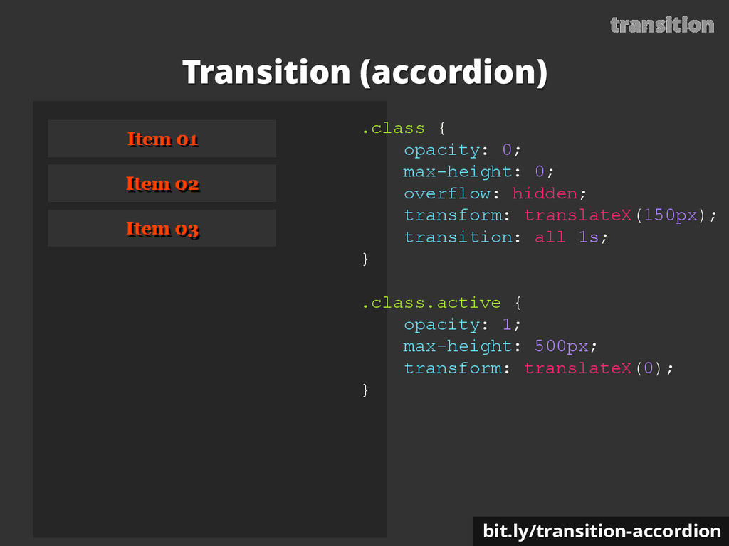 transition Transition (accordion) .class { opac...