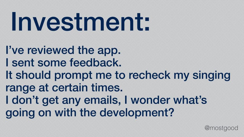 @mostgood Investment: I've reviewed the app. I ...