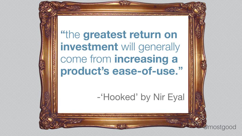 "@mostgood ""the greatest return on investment wi..."