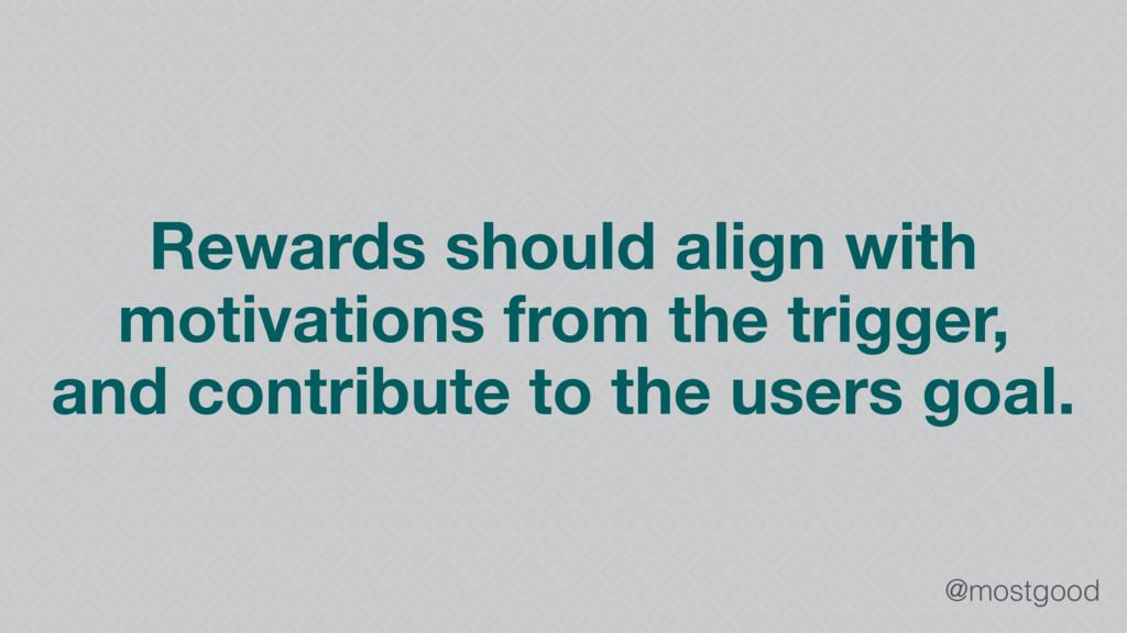 @mostgood Rewards should align with motivations...