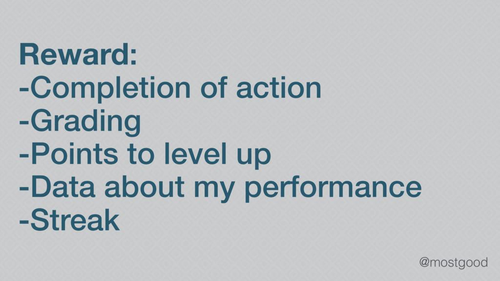 @mostgood Reward: -Completion of action -Gradin...
