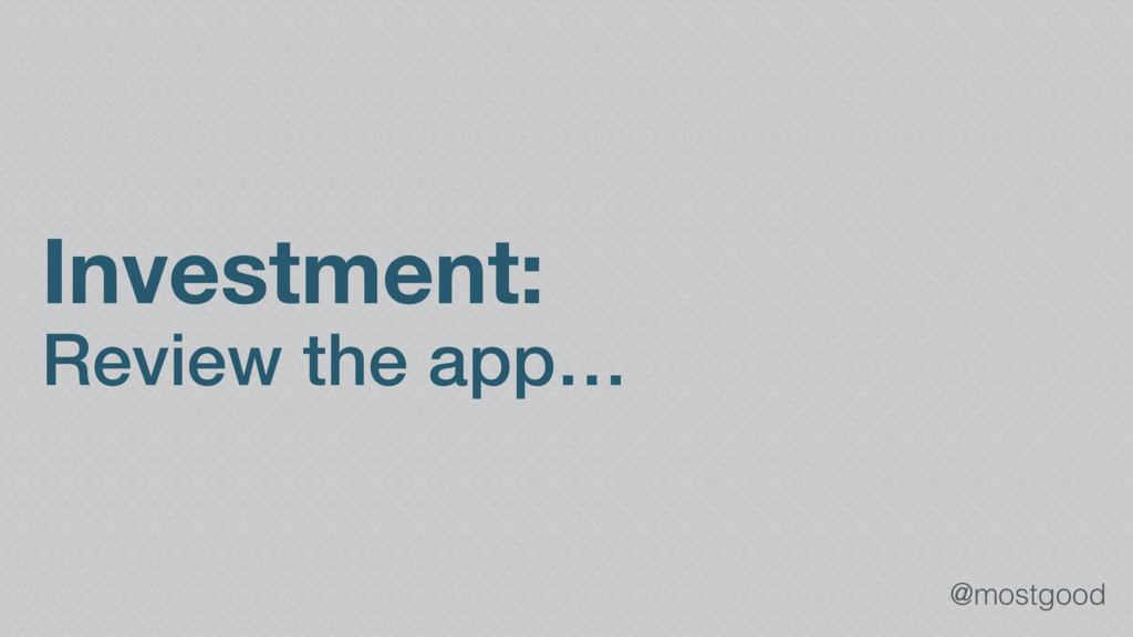 @mostgood Investment: Review the app…