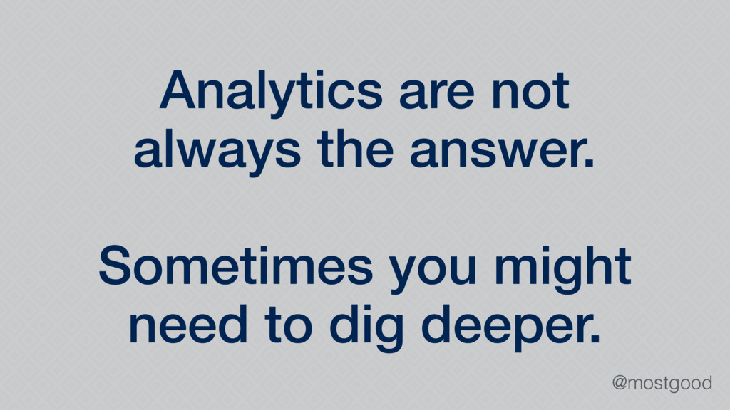 @mostgood Analytics are not always the answer. ...