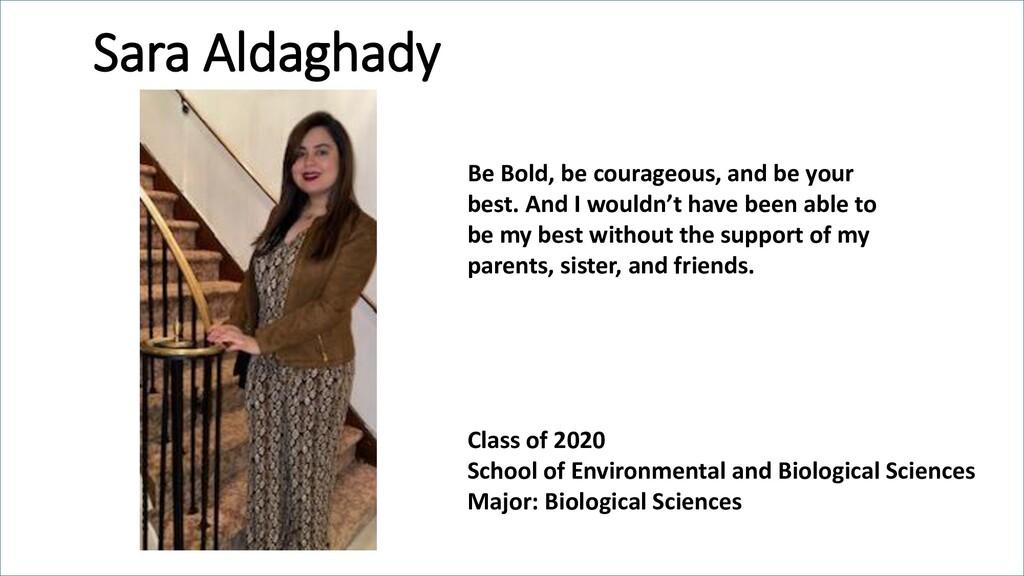 Sara Aldaghady Class of 2020 School of Environm...