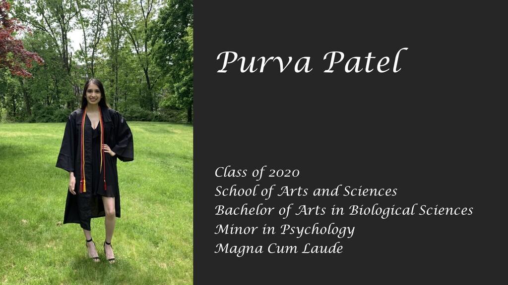 Purva Patel Class of 2020 School of Arts and Sc...