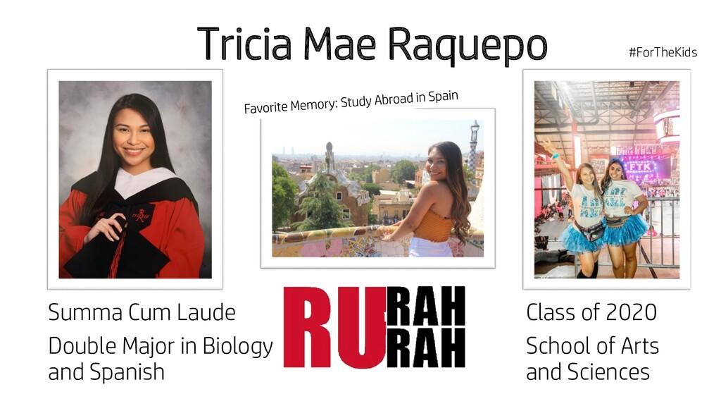 Tricia Mae Raquepo Summa Cum Laude Double Major...
