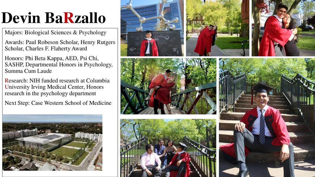 Devin BaRzallo Majors: Biological Sciences & Ps...