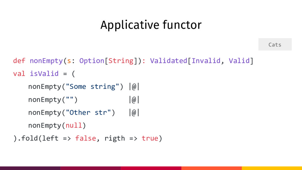 Applicative functor def nonEmpty(s: Option[Stri...
