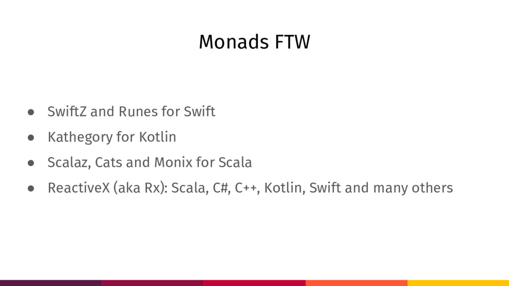 Monads FTW ● SwiftZ and Runes for Swift ● Kathe...