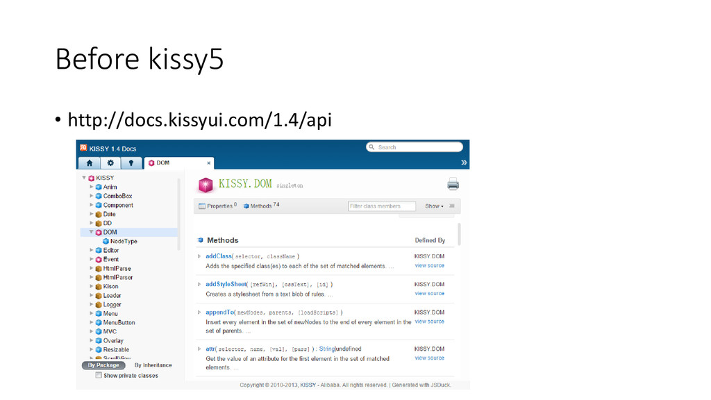 Before kissy5 • http://docs.kissyui.com/1.4/api