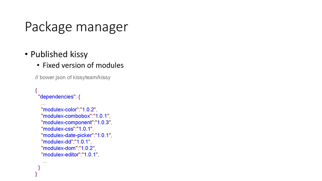 Package manager • Published kissy • Fixed versi...