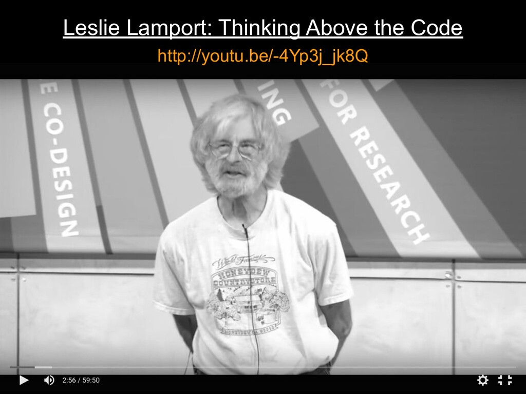 Leslie Lamport: Thinking Above the Code http://...