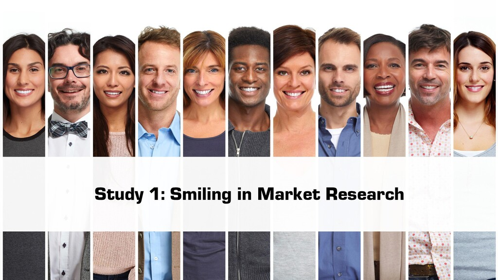 Study 1: Smiling in Market Research